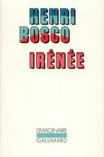 Vente EBooks : Irénée  - Henri Bosco