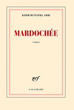 Vente Livre Numérique : Mardochée  - Kebir-Mustapha Ammi