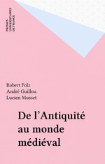 Vente Livre Numérique : De l'antiquite au monde medieval  - André Guillou - Robert Folz - Lucien Musset - Guillou - Folz - Musset