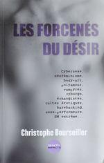 Vente Livre Numérique : Les Forcenés du désir  - Christophe BOURSEILLER