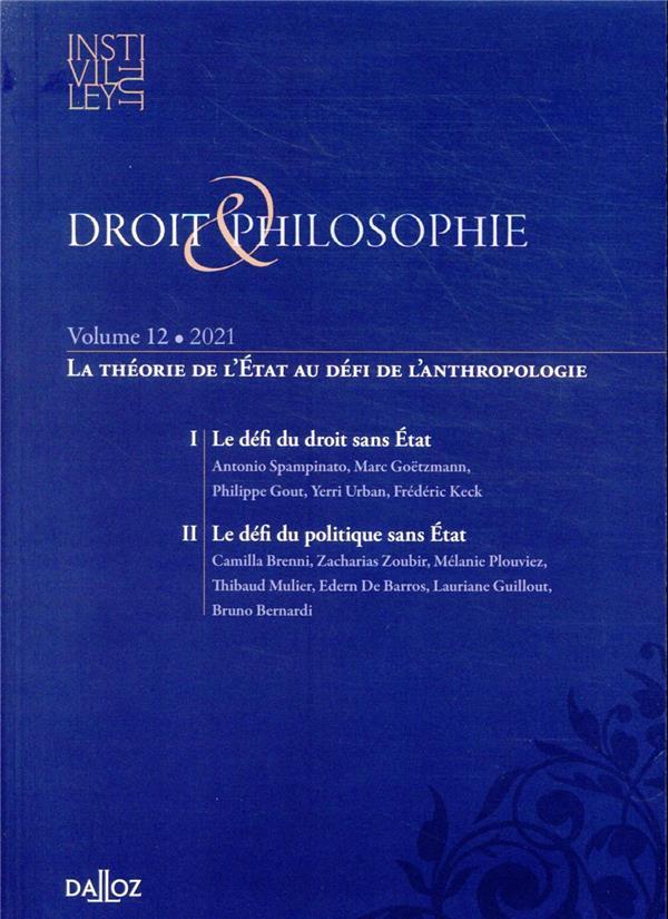 Droit & philosophie n.12 ; la theorie de l'etat au defi de l'anthropologie