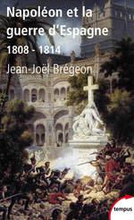 Vente Livre Numérique : Napoléon et la guerre d'Espagne  - Jean-Joël Brégeon