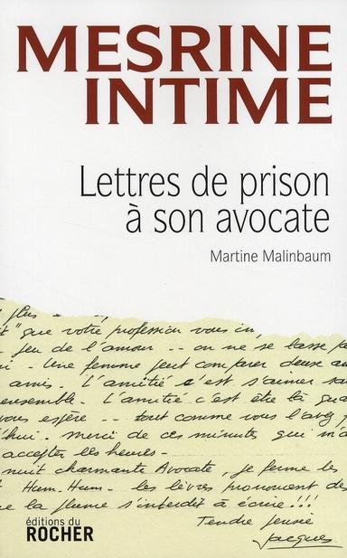 Mesrine Intime ; Lettres De Prison A Son Avocate