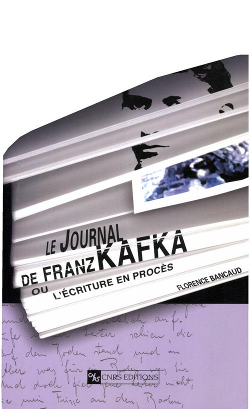 Journal de franz kafka ou l'ecriture en proces
