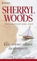 Vente EBooks : Un coeur dans la tempête  - Sherryl Woods