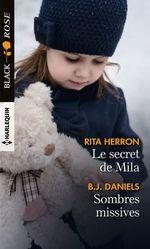 Le secret de Mila - Sombres missives  - B.J. Daniels - Rita Herron