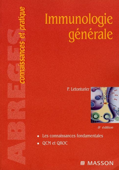 Immunologie Generale (8e Edition)