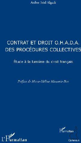Contrat et droit O.H.A.D.A. des procédures collectives ; étude à la lumière du droit français