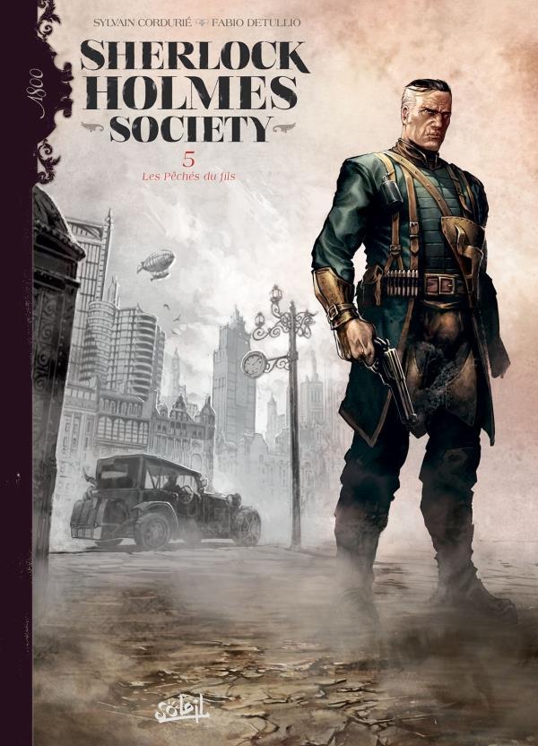 Sherlock Holmes Society T.5 ; les péchés du fils