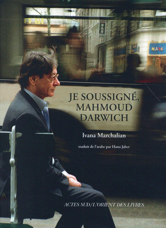 Je soussigné Mahmoud Darwich