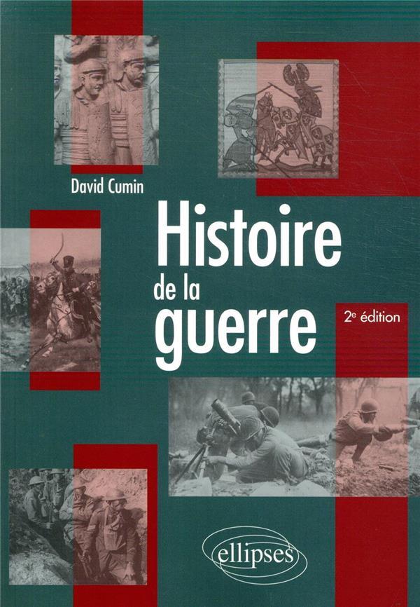 Histoire de la guerre (2e édition)