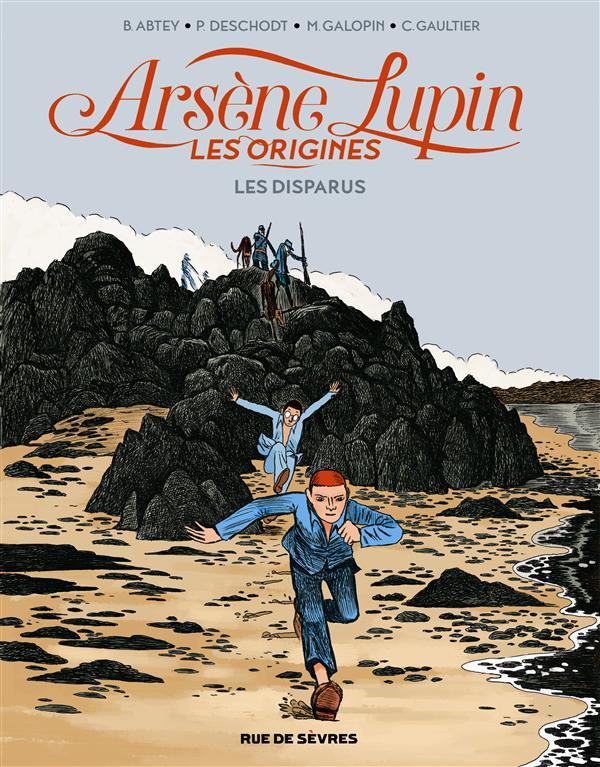 Arsène Lupin les origines t.1 ; les disparus de la Haute Boulogne