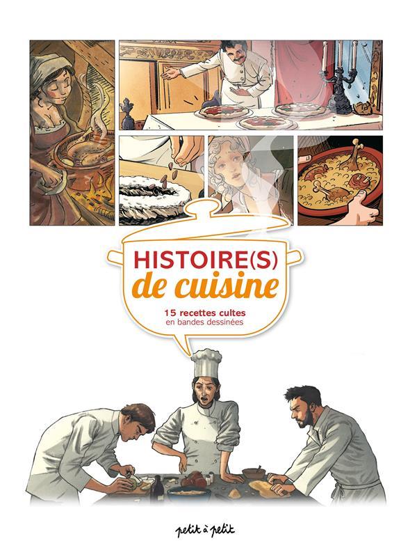 Histoire(s) de cuisine ; 15 recettes cultes en bandes dessinée