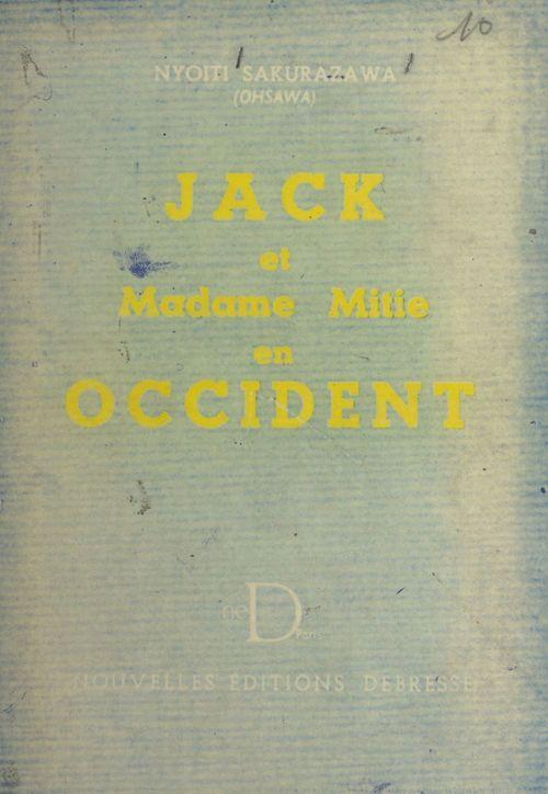 Jack et Madame Mitie en Occident