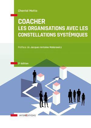 Coacher les organisations avec les Constellations systémiquess - 3e éd.