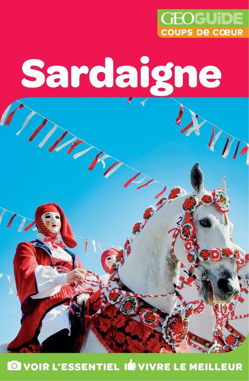GEOguide coups de cœur ; Sardaigne (édition 2019)