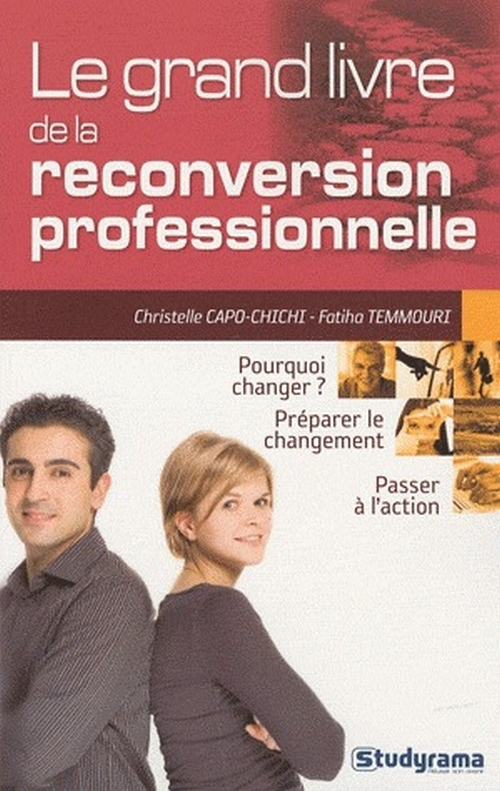 Le grand livre de la reconversion professionnelle