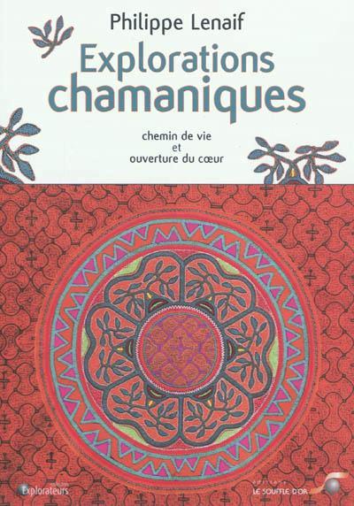 Explorations Chamaniques