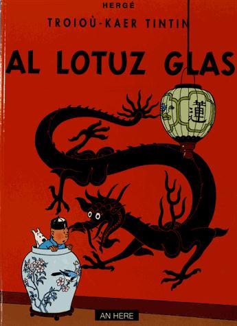 Troioù-kaer Tintin t.22 ; Tintin al lotuz glas