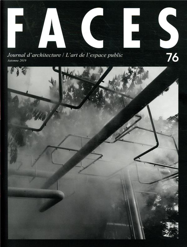 Faces n.76 ; l'art de l'espace public