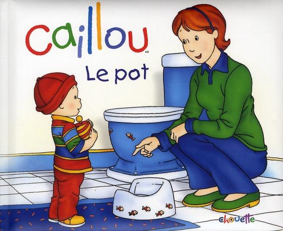 Caillou ; Le Pot