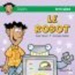 Le robot  - Diane Thibault