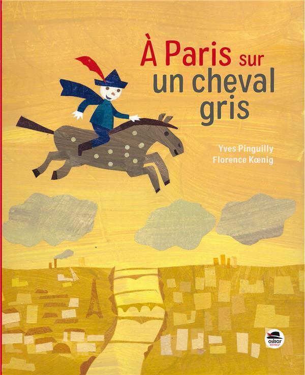 à Paris sur un cheval gris