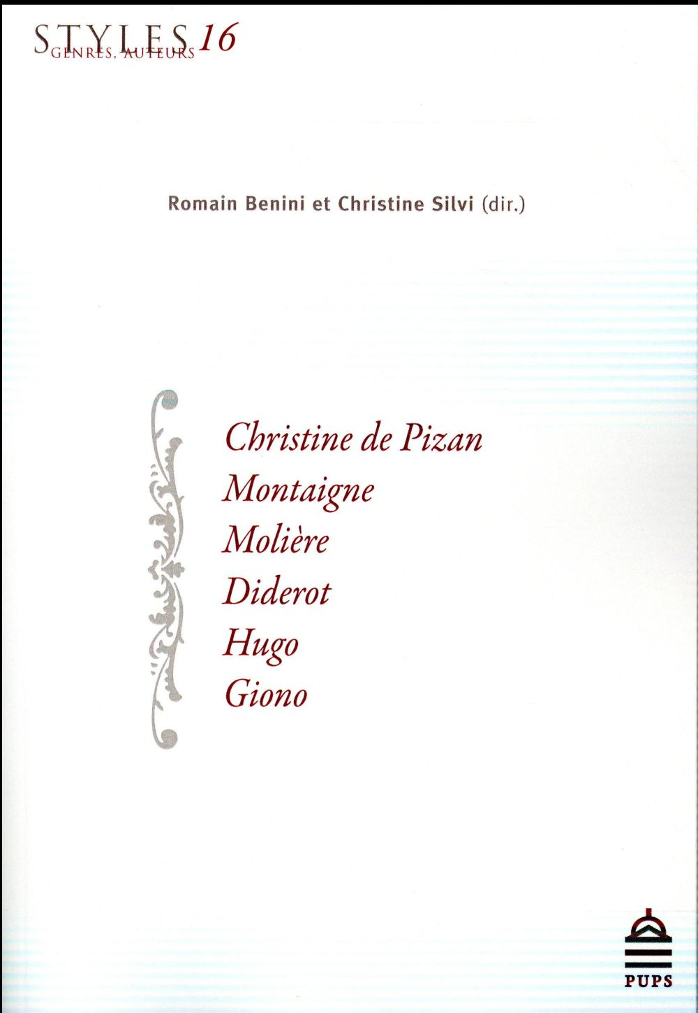 Styles, genres, auteurs 16 - christine de pizan, montaigne, moliere, diderot, hugo, giono