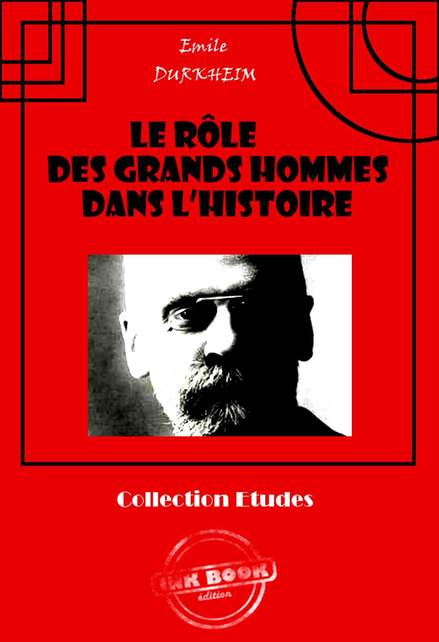 Le rôle des grands hommes dans l'histoire
