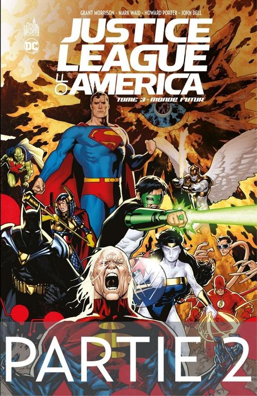 Justice League of America - Monde futur - 2ème partie  - Grant Morrison  - Mark Waid