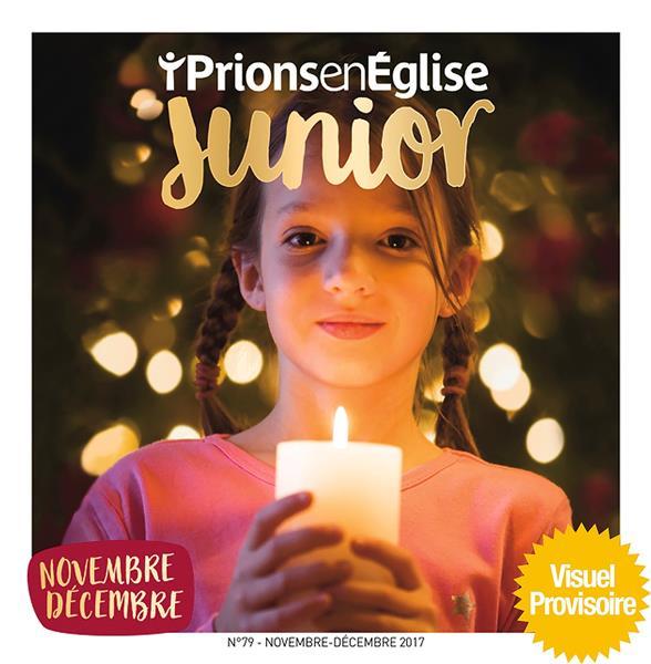 Prions en eglise junior n.91 ; novembre-decembre 2019