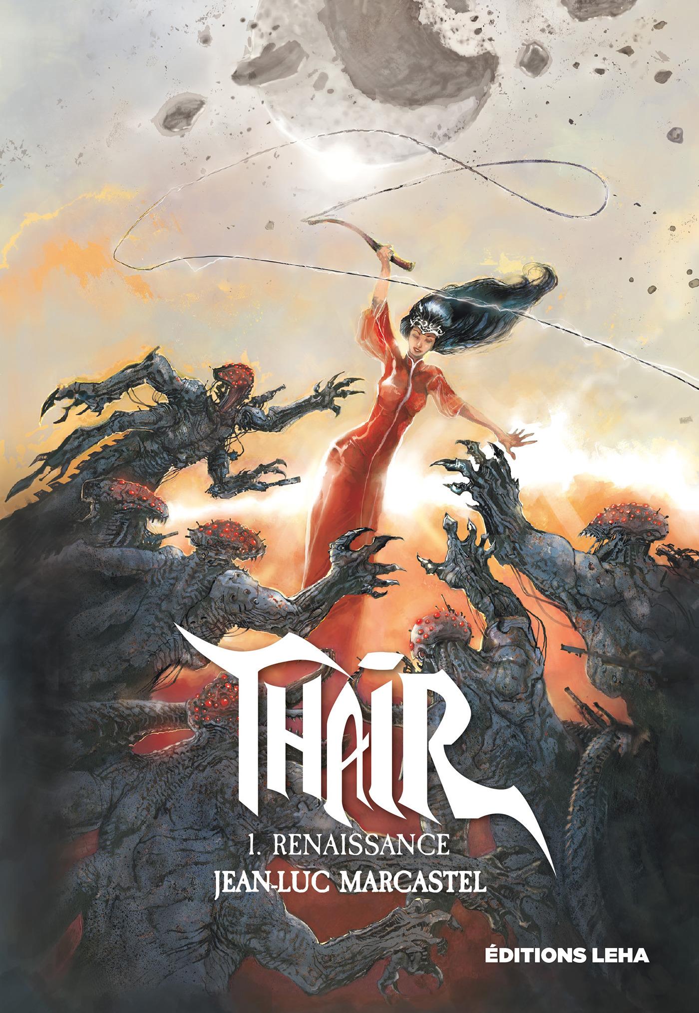 Thair T.1 ; renaissance