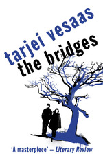 The Bridges  - Vesaas Tarjei