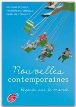 Vente EBooks : Nouvelles contemporaines - Regards sur le monde  - Timothée de Fombelle - Caroline Vermalle - Delphine de Vigan