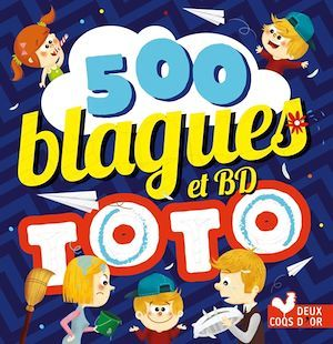 500 blagues de Toto t.2