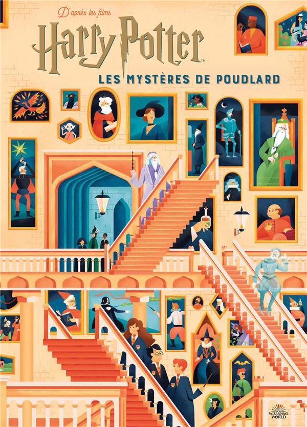 Harry Potter ; les mystères de Poudlard ; le guide illustré