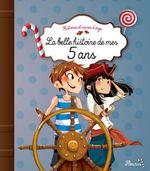 Vente Livre Numérique : La belle histoire de mes 5 ans  - Charlotte Grossetête