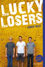 Vente EBooks : Lucky losers  - Laurent Malot