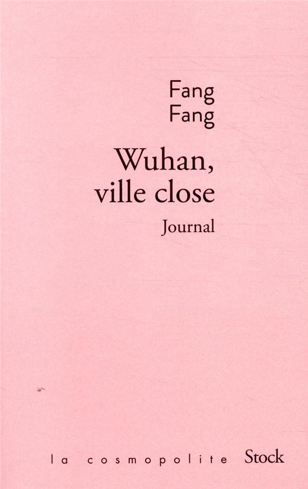 Wuhan, ville close ; journal