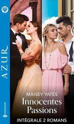 Vente Livre Numérique : Innocentes passions - Intégrale 2 titres  - Maisey Yates - Kate Hewitt