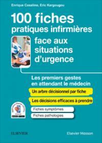 GUIDE DE L'INFIRMIER(E) FACE AUX SITUATIONS D'URGENCE  -  LES PREMIERS GESTES EN ATTENDANT LE MEDECIN