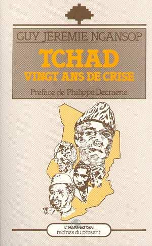 Tchad, vingt ans de crise