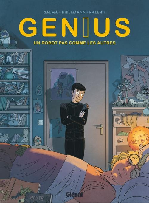 Genius t.1 ; un robot pas comme les autres