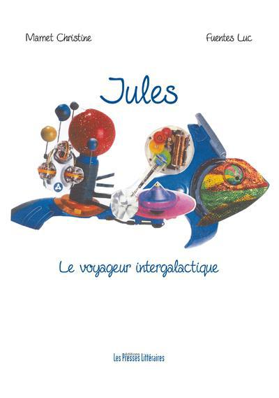 Jules, le voyageur intergalactique