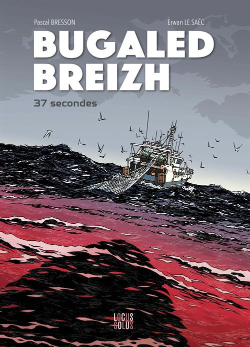Bugaled Breizh ; 37 secondes