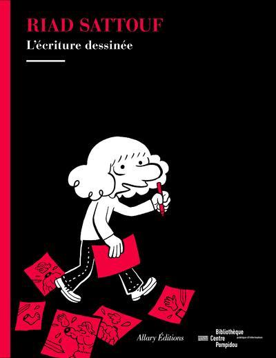 Riad Sattouf ; l'écriture dessinée