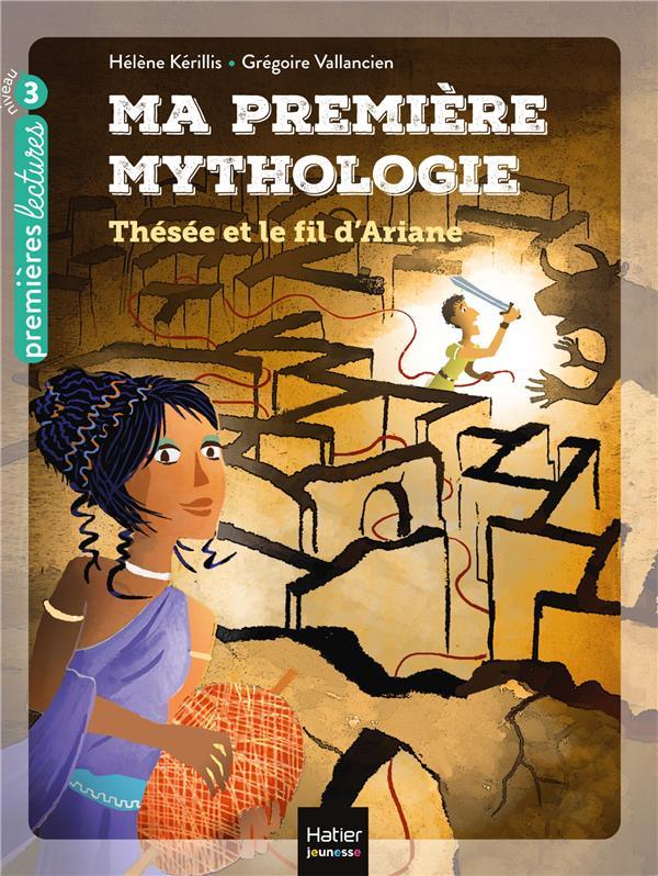 Ma première mythologie t.9 ; Thésée et le fil d'Ariane