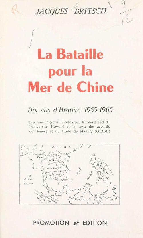 La bataille pour la mer de Chine