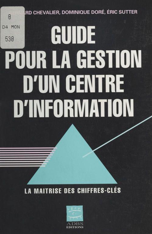 Guide pour la gestion d'un centre d'information : La Maîtrise des chiffres clés