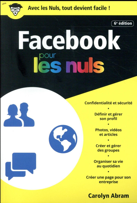 Facebook pour les nuls (6e édition)